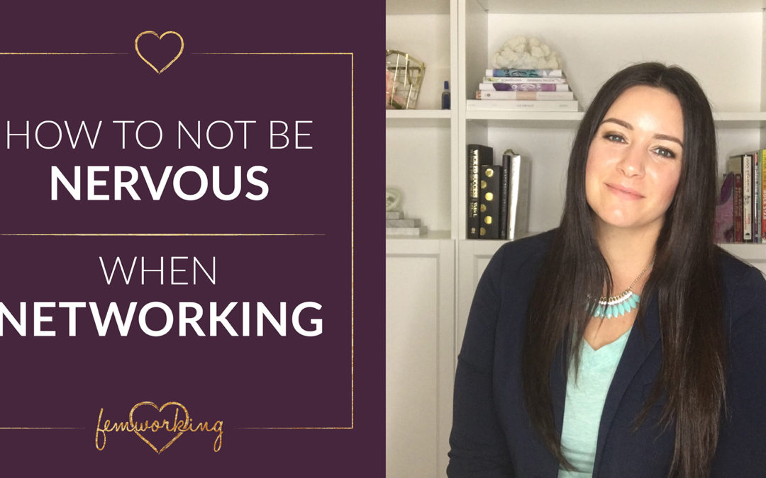How to not be Nervous When Networking
