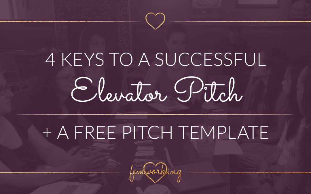 4 Keys to a Successful Elevator Pitch + FREE Training & Template